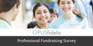 OPUSfidelis Professional Fundraising Survey